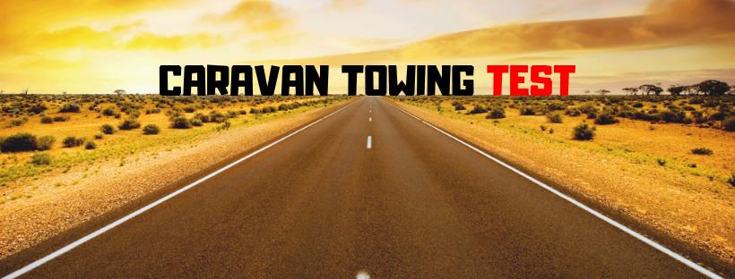 Caravan towing test